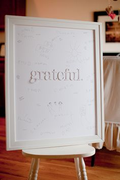 "the ""grateful board"": For what are you thankful?  The paper is in FRONT of the glass so each family member can add to the board... each member can use his/her own color, too... How sweet to read at Thanksgiving, at Christmas, and days all along the way..."