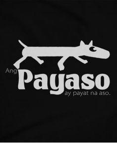 Ang Payaso Statement Shirts, Pinoy, Adidas Logo, Funny Tshirts, Philippines, Graphic Design, Logos, Tees, Clowns