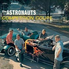 """""""Competition Coupe"""" (1963, RCA) by The Astronauts.  Their third LP."""