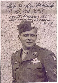 """Don Malarkey <3 """"Malarkey was a nice kid, very sentimental. He was from Oregon. Planned to go to college after the war. He could've paid for it with the money he won off me at craps."""" - Bill talking about Malarkey p.29 Brothers in Battle - Best of Friends by Bill Guarnere/Babe Heffron"""