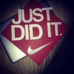 Just Did It #Graduation Cap