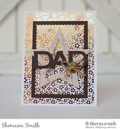 Father's Day Card with Foil-Mates and Deco Foil Using the Negative Sheet