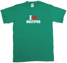 I Heart Love Maltipoo Tee Shirt OR Hoodie Sweat