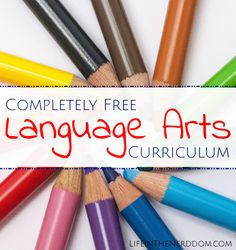 Completely free FULL Language Arts curriculum for homeschool!