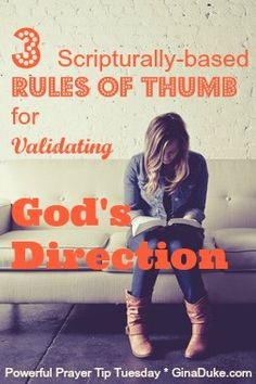 Do you need a quick reference for verifying when it is indeed God leading you in a certain direction?  Click to see my 3 must-have rules of thumb.  It's Powerful Prayer Tip Tuesday at GinaDuke.com!