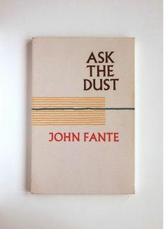Ask the Dust, John Fante