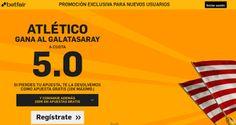 el forero jrvm y todos los bonos de deportes: betfair Atletico gana Galatasaray cuota 5 champion...