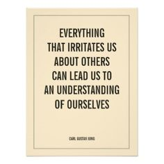 EVERYTHING THAT IRRITATES US ABOUT OTHERS CAN LEAD ... Wise Word Quotation Poster Print