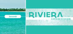 """O verde-água do litoral brasileiro inspirou a nova cor do ano """"Riviera"""". Agora já sabemos de onde veio a exuberância desse tom!"""