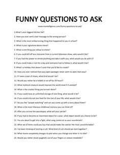 Funny questions to ask humorously start a great conversation. Use these 91 questions, each is handpicked, and designed to be effective. Icebreaker Questions For Adults, Questions For Friends, Fun Questions To Ask, Dating Questions, Questions To Ask Your Boyfriend, Interesting Questions To Ask, First Date Questions, Truth Or Dare Questions, List Of Questions