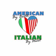 American by birth ~ Italian by heart.  <3
