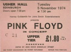 Pink Floyd concert ticket for Usher Hall in Edinburgh 1974 Pink Floyd Tickets, Pink Floyd Concert, That 70s Show, The 5th Of November, January 15, Concert Tickets, Music Tickets, Retro Aesthetic, Concert Posters