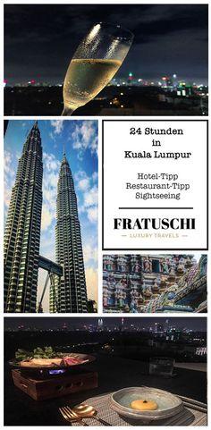 24 Stunden Kuala Lumpur Hoteltipp, Restauranttipp, Kultur und Sehenswürdigkeiten. #KualaLumpur #Malaysia #Reisetipp #Stopover