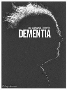 Na verdade, o nome real do filme é Nebraska. Mas o personagem sofre de demência.
