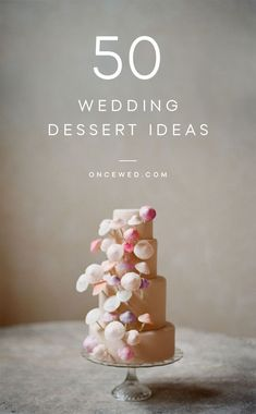 50 Wedding dessert ideas for you to DIY your wedding reception's food! #savemoneyonweddings #budgetweddingideas #weddingdesertideas #weddingfoodideas