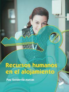 Recursos humanos en el alojamiento / Pau Soldevila Matías. Síntesis, D.L. 2015
