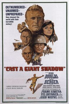 CAST A GIANT SHADOW (1966) - Kirk Douglas - Senta Berger - Angie Dickinson - James Donald - Stathis Giallelis - Luther Adler - Frank Sinatra - Yul Brynner - John Wayne - Produced by Mirisch Corp., Melvin Shavelson & Batjac - Written & Directed by Melvin Shavelson - United Artists - Movie Poster.