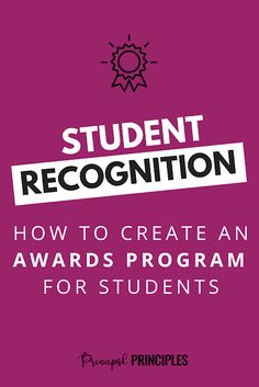 How to create an awards program for your students! Student recognition award and banquet for elementary school. Stars in Excellence program by Principal Principles #principalprinciples #leadership #recognition #schoolawards