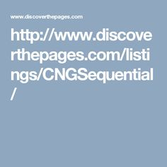 http://www.discoverthepages.com/listings/CNGSequential/
