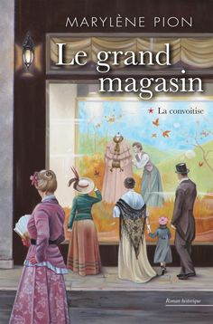 Buy Le grand magasin La convoitise by Marylène Pion and Read this Book on Kobo's Free Apps. Discover Kobo's Vast Collection of Ebooks and Audiobooks Today - Over 4 Million Titles! Thriller Books, Lectures, Romans, Free Apps, Audiobooks, Novels, This Book, Drama, Libros