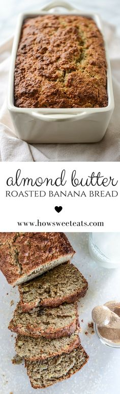 almond butter roasted banana bread by @howsweeteats I howsweeteats.com