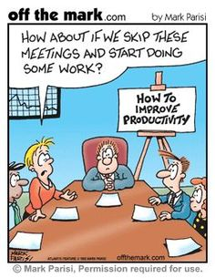 How to Improve Productivity - How about if we skip these meetings and start doing some work? [Comic] More office & social media humor @Susie Sun Salcido Conway