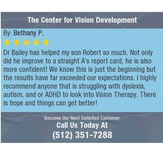 Dr Bailey has helped my son Robert so much. Not only did he improve to a straight A's...