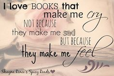 If a book can make you feel something, it's a winner! #reading #quote