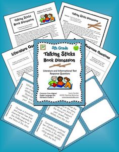 5th Grade Talking Sticks Book Discussion strategy - Aligned with 14 CCSS for 5th grade and includes discussion questions for informational text, literature, speaking, and listening. Preview the entire packet and all questions online. $