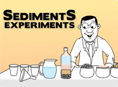 Sediments Experiment | Kids Science Experiments.  Great in explaining sediment and correlating that to sedimentary rock.