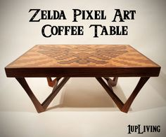 Legend of Zelda - pixel art coffee table Miter Saw Table, Table Top Design, Make A Table, Legend Of Zelda, Game Room, Pixel Art, Wood Projects, House Projects, Cool Designs