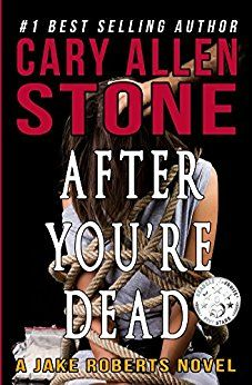 """NEW BOOK at INDIE BOOK SOURCE --- AFTER YOU'RE DEAD by Author Cary Allen Stone -- LINK: http://carternovels.com/author-cary-allen-stone.html Genre: Mystery/Thriller/Crime """"...Jake tries to find peace from losing Caitland and spends time with his dog """"Katy"""" in his residence hidden in the picturesque mountains of Sedona. But trouble finds Jake again when..."""" Read more at above LINK."""