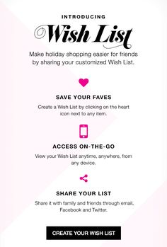 Avon now offers a Wish List option on our website, where you can create a Wish List, access it even while you're on the go, and share it with anyone you want to. Perfect for the holiday season, for your birthday, or just because!