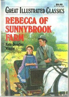 Rebecca of Sunnybrook Farm by Kate Douglas Wiggin - Best selling books for children.jpg
