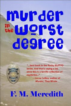 24 best wicked allure images on pinterest wicked book cover art murder in the worst degree rocky bluff p d series by f m meredith http fandeluxe Images