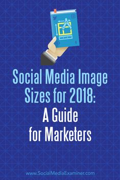 Wondering how to optimize your marketing images for different social media platforms? Looking for a guide to help you make sure your image dimensions are correct? In this article, youll discover a guide to the optimal image sizes for nine of the top soc Inbound Marketing, Marketing Digital, Content Marketing, Internet Marketing, Social Media Marketing, Marketing Tools, Marketing Strategies, Social Media Management, Marketing Tactics