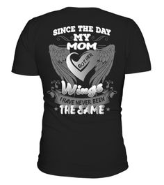 "# Since The Day My Mom T Shirt .  Special Offer, not available anywhere else!Available in a variety of styles and colorsBuy yours now before it is too late!Secured payment via Visa / Mastercard / Amex / PayPalHow to place an order Choose the model from the drop-down menu Click on ""Reserve it now"" Choose the size and the quantity Add your delivery address and bank details And that's it!"