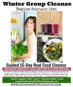 The DELICIOUS Glitter & Glow Winter Group Cleanse starts on February 19th!  #realfood #cleanse #detox #wholefoods #vegan #rawvegan #paleo #smoothies #desserts #realmeals #eatclean #cleaneating