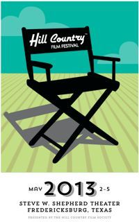Celebrate Texas filmmakers at the Hill Country Film Festival May 2-4 in Fredericksburg, Texas, The River Cities Daily Tribune, April 29, 2013