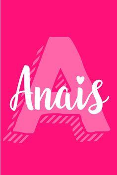 Anais I A Baby Names for Girls I Nameille.com