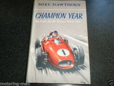 MIKE-HAWTHORN-CHAMPION-YEAR-1958-FRENCH-MONACO-MOROCCAN-ITALIN-GRAND-PRIX-F1-GP Grand Prix, Monaco, Champion, Call Backs, Close Your Eyes, Le Mans, Formula 1, 1990s, F1