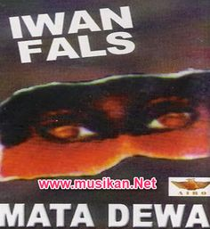 Lagu Mp3 Iwan Fals Album Mata Dewa Lagu Dj Remix, Mp3 Music Downloads, Great Albums, Entertainment, India, Band, Funny, Artist, Youtube