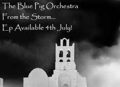New EP from The Blue Pig Orchestra