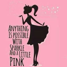 🎀Mary Kay Girl For Life🎀 Anything is possible w Sparkle and a little Pink 😘 Pretty In Pink, Pink Love, My Love, Perfect Pink, Phrase Cute, Farmasi Cosmetics, Tout Rose, Pink Quotes, Sparkle Quotes