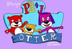 PB And J Otter # 90's Kid #Cartoon