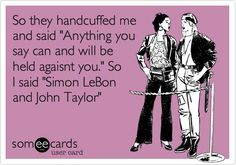 Hard to pick one - Simon LeBon or Taylor? I'd go both - Duran Duran! Free streaming 80s music - www.radionomy.com/80sthrowbackparty