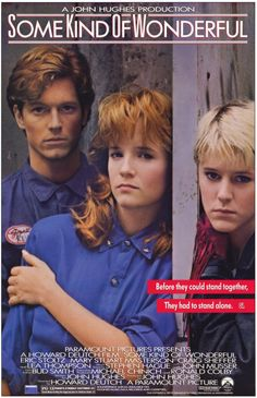 """""""Some Kind of Wonderful"""" starring Eric Stoltz, Mary Stuart Masterson, James Spader, screenplay by John Hughes.a gender reversal of """"Pretty in Pink. Love Quotes Movies, Quote Movie, Z Movie, Mary Stuart Masterson, Eric Stoltz, Can't Buy Me Love, My Love, Elias Koteas, Pretty In Pink"""