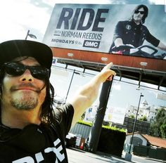 Norman Reedus-ISFP and Ride. Billboard happiness