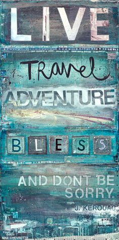 Live. Travel. Adventure. Bless.
