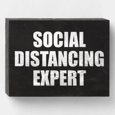 Shop Social Distancing Expert Introvert Antisocial Flu Wooden Box Sign created by Cat_Lady_Designs. How To Control Anxiety, Anxiety Help, Controlling Anxiety, Social Anxiety, Antisocial, Introvert Humor, My Pool, Box Signs, Social Media Tips